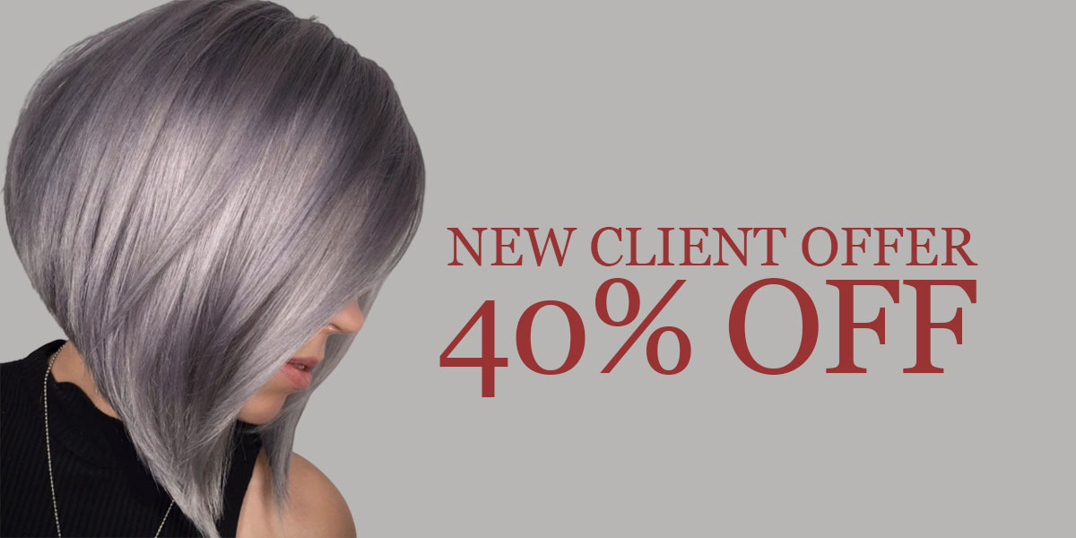 New Client Offer – 40% OFF Your Hair Bill!